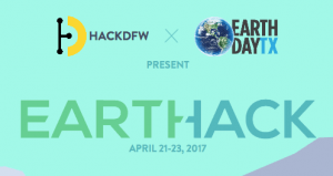 HackDFW & Earth Day TX Presents EarthHack! 36 hours of hacking!