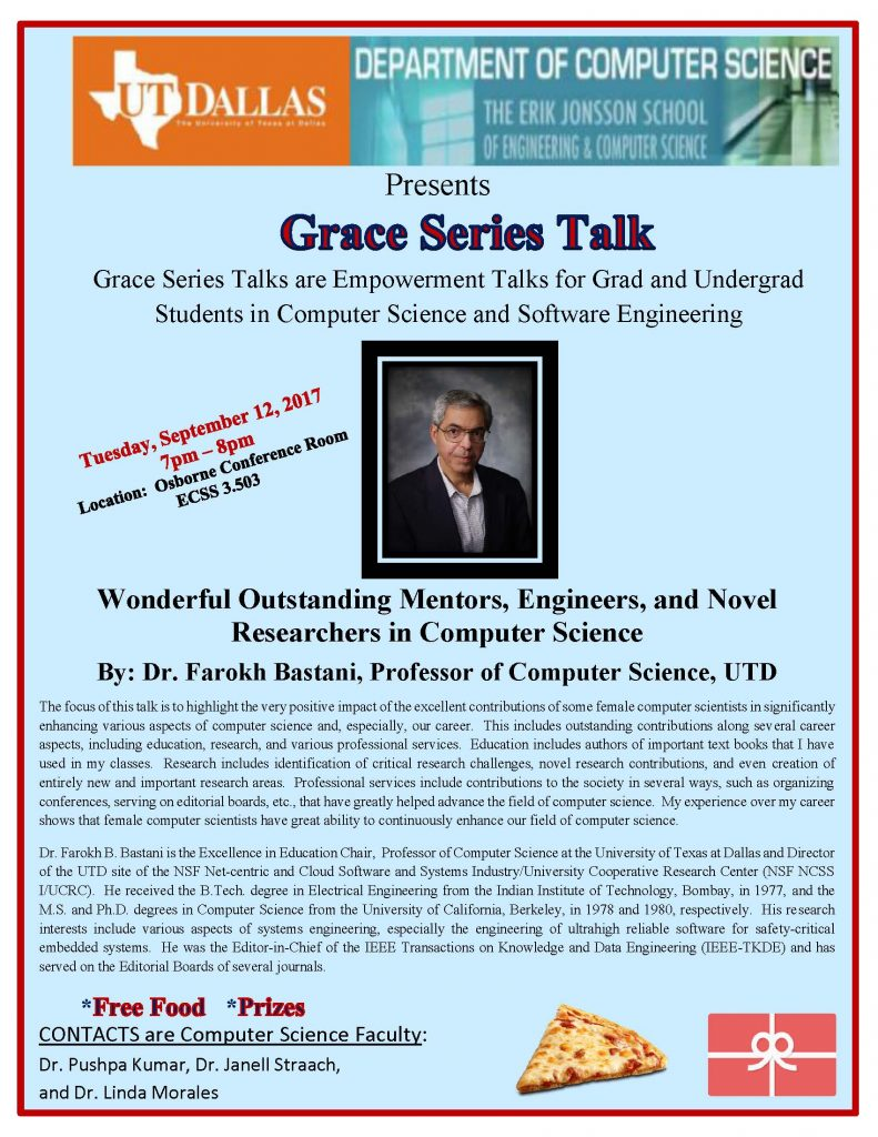 """The Grace Series Presents Dr. Farokh Bastani - """"Wonderful Outstanding Mentors, Engineers, and Novel Researchers in Computer Science"""" @ Osborne Conference Room ECSS 3.503"""