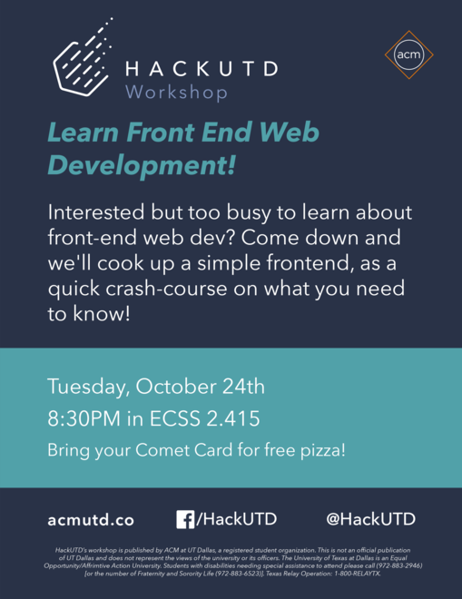 HackUTD Workshop // Learn Front End Web Dev - 10.24.17 @ ECSS 2.415