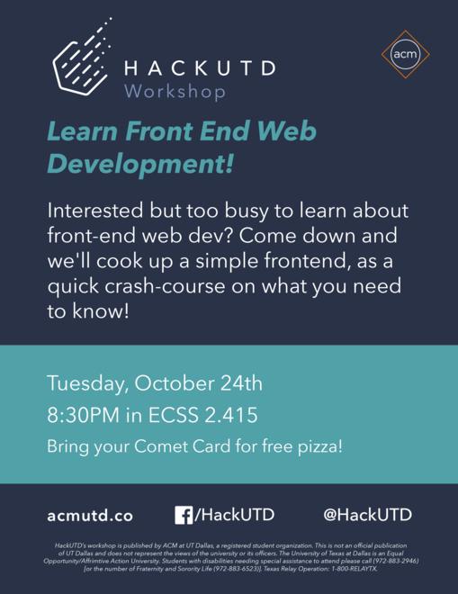 HackUTD Workshop // Learn Front End Web Dev - 10.24.17 @ ECSS 2.415