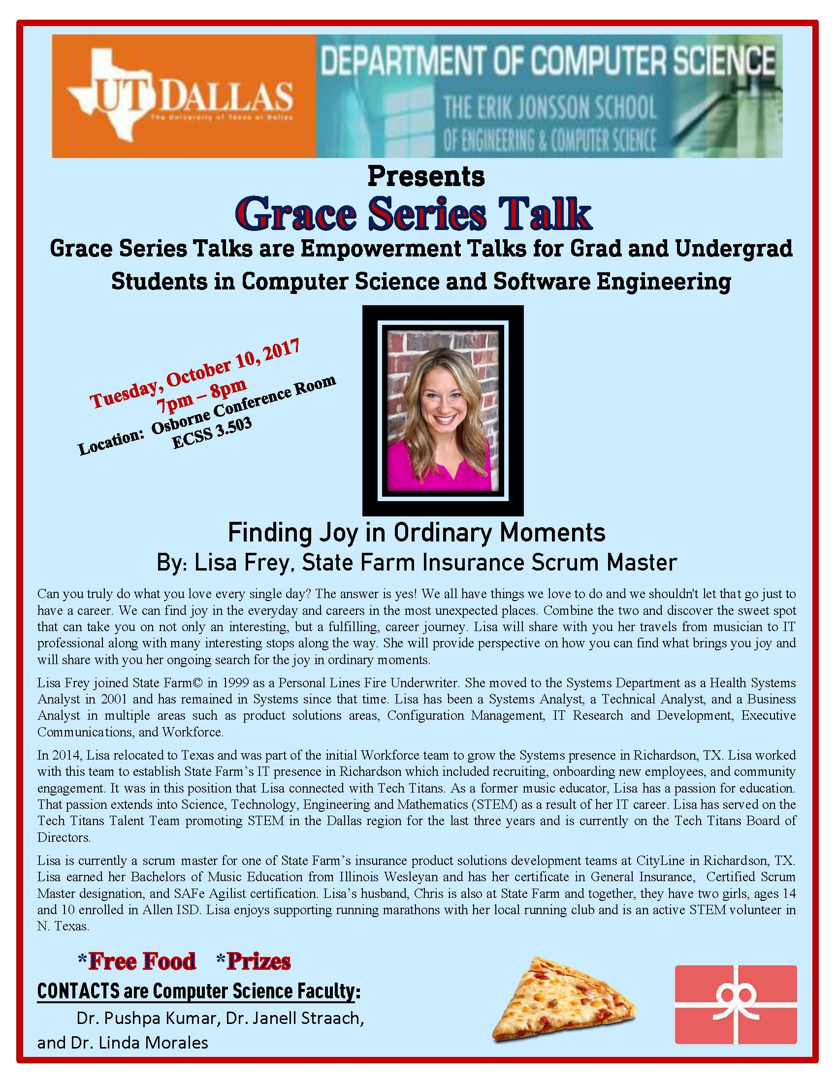 CS Grace Series presents Ms. Lisa Frey, State Farm Scrum Master @ ECSS 3.501 (Osborne Conference Room)