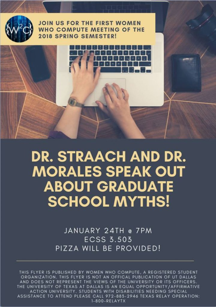 WWC Spring'18 Kickoff Meeting ||Drs. Straach & Morales Speak Out About Grad School Myths! @ ECSS 3.503