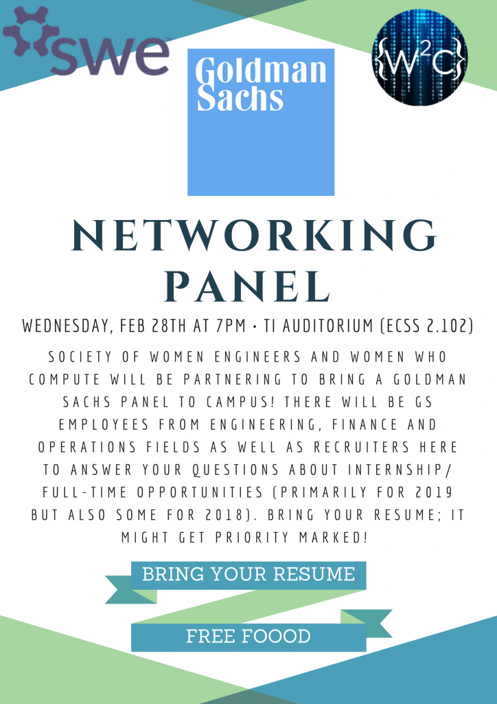 Goldman Sachs Networking Event hosted by SWE and WWC @ ECSS 2.102 (TI Auditorium)